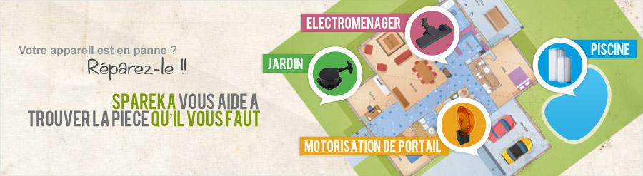 Pieces detachees et accessoires electromenager, piscine, motorisation de portail
