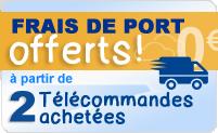 Frais de port offert pour 2 télécommandes achetées